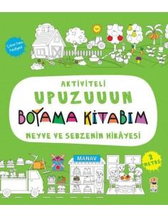 Aktiviteli Upuzuuun Boyama Kitabım – Meyve Ve Sebzenin Hikayesi