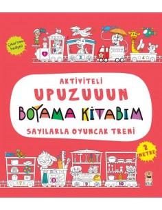 Aktiviteli Upuzuuun Boyama Kitabım – Sayılarla Oyuncak Treni