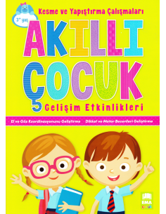 EMA Çocuk Yayınları Akıllı Çocuk Gelişim Etkinlikleri Kesme ve Yapıştırma Çalışmaları
