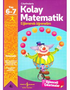 İş Bankası Kültür Yayınları Çıkartmalarla Kolay Matematik Eğlenerek Öğrenelim