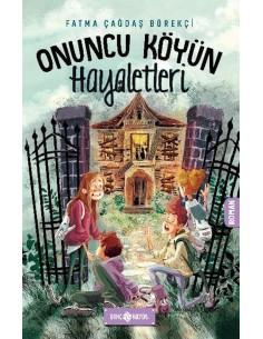 Onuncu Köyün Hayaletleri - Genç Hayat Yayınları