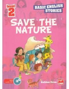 UMP Yayınları Basic English Stories Level-2 Save The Nature