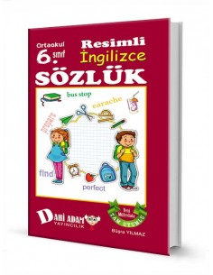 Dahi Adam Yayınları Ortaokul 6.Sınıf İngilizce Resimli Sözlük