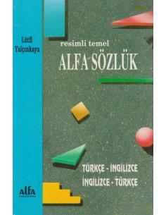 Alfa Yayınları Resimli Alfa Sözlük Türkçe - Ingilizce