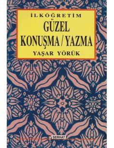 Serhat Yayınları Ilköğretim Güzel Konuşma / Yazma Kitabı